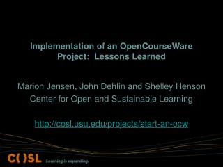 Implementation of an OpenCourseWare Project:  Lessons Learned