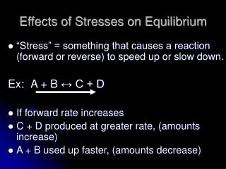 Effects of Stresses on Equilibrium
