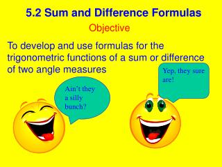 5.2 Sum and Difference Formulas