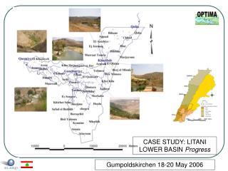 CASE STUDY: LITANI  LOWER BASIN  Progress