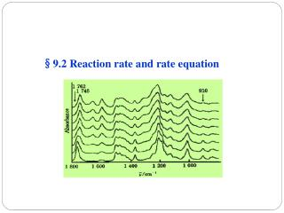 � 9.2 Reaction rate and rate equation