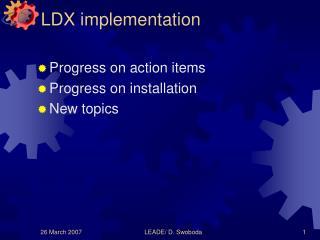 LDX implementation
