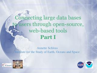 Annette Schloss Institute for the Study of Earth, Oceans and Space