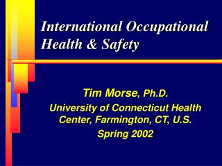 International Occupational Health  Safety
