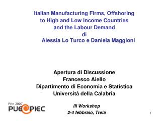 Italian Manufacturing Firms, Offshoring to High and Low Income Countries and the Labour Demand