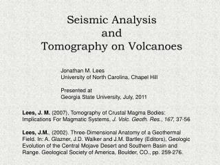 Seismic Analysis and  Tomography on Volcanoes