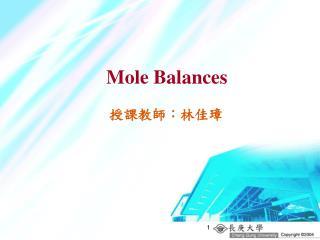Mole Balances