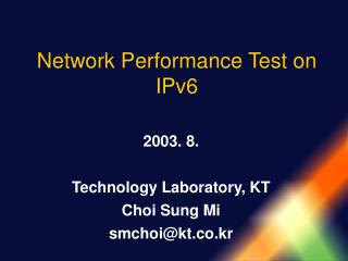 Network Performance Test on IPv6