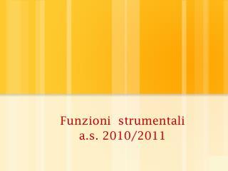 Funzioni  strumentali  a.s. 2010/2011