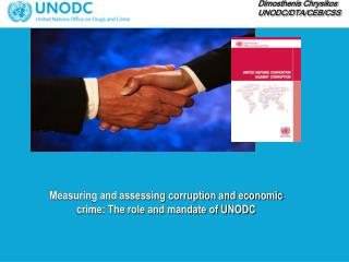 Measuring and assessing corruption and economic crime: The role and mandate of UNODC