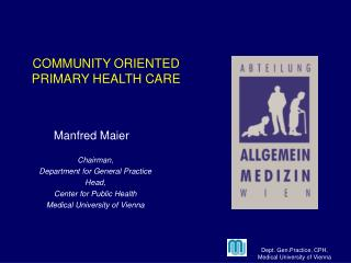 COMMUNITY ORIENTED  PRIMARY HEALTH CARE