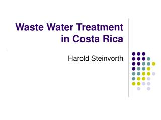 Waste Water Treatment in Costa Rica