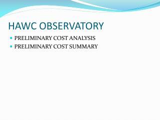HAWC OBSERVATORY