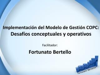 Implementación del Modelo de Gestión COPC: Desafíos conceptuales y operativos