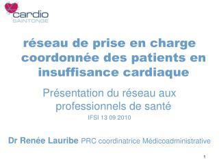 r�seau de prise en charge coordonn�e des patients en insuffisance cardiaque