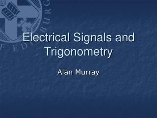 Electrical Signals and Trigonometry