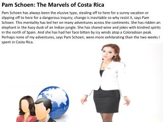 Pam Schoen: The Marvels of Costa Rica