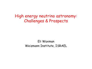 High energy neutrino astronomy: Challenges & Prospects