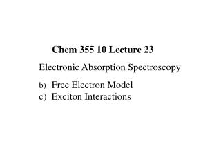 Chem 355 10 Lecture 23 Electronic Absorption Spectroscopy