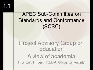 APEC Sub-Committee on Standards and Conformance (SCSC)