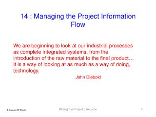 We are beginning to look at our industrial processes as complete integrated systems, from the
