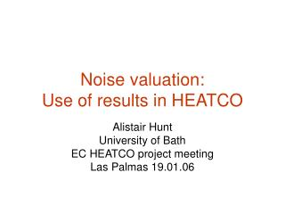 Noise valuation:  Use of results in HEATCO