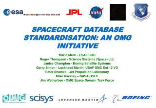 SPACECRAFT DATABASE STANDARDISATION: AN OMG INITIATIVE