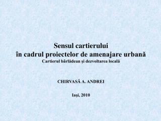 Sensul cartierului în cadrul proiectelor de amenajare urbană
