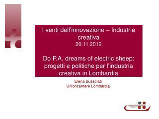 I venti dell'innovazione – Industria creativa 20.11.2012