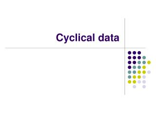 Cyclical data