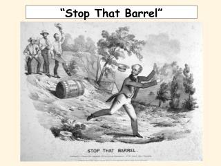 """""""Stop That Barrel"""""""