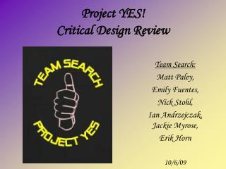 Project YES! Critical Design Review