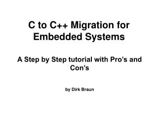 C to C Migration for Embedded Systems