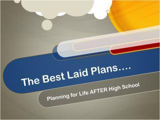 The Best Laid Plans….