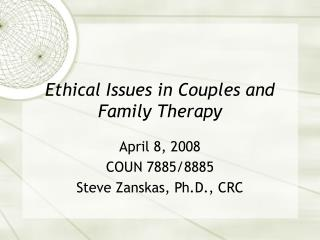 Ethical Issues in Couples and Family Therapy