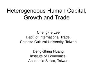 Heterogeneous Human Capital, Growth and Trade