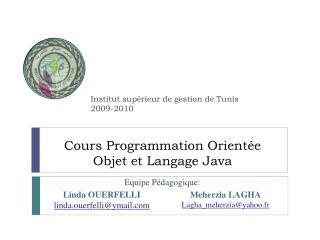 Cours Programmation Orientée Objet et Langage Java