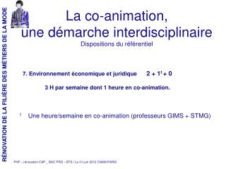 La co-animation,  une démarche interdisciplinaire Dispositions du référentiel