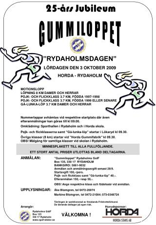 RYDAHOLMSDAGEN  L RDAGEN DEN 3 OKTOBER 2009 HORDA - RYDAHOLM