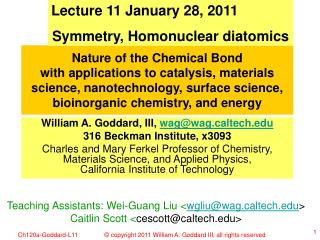 Lecture 11 January 28, 2011 Symmetry, Homonuclear diatomics