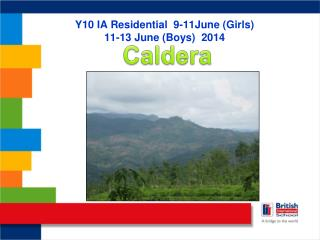 Y10 IA Residential  9-11June (Girls) 11-13 June (Boys)  2014