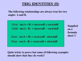 TRIG IDENTITIES (II)
