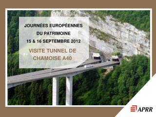 JOURNÉES EUROPÉENNES  DU PATRIMOINE  15 & 16 SEPTEMBRE 2012