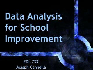 Data Analysis for School Improvement