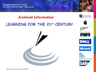 LEARNING FOR THE 21 st  CENTURY
