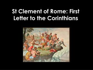 St Clement of Rome: First Letter to the Corinthians