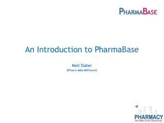 An Introduction to Pharma Base