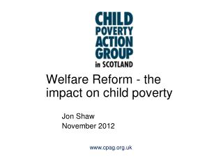 Welfare Reform - the  impact on child poverty