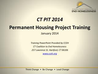 CT PIT 2014 Permanent Housing Project Training January 2014 Training PowerPoint Provided by CCEH