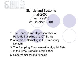Signals and Systems  Fall 2003  Lecture #13 21 October 2003